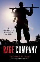 Rage Company ebook by Thomas P. Daly