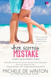 Her Scottish Mistake ebook by Michele De Winton