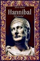 Hannibal: Illustrated ebook by Jacob Abbott