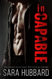 inCAPABLE ebook by Sara Hubbard