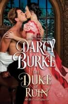 The Duke of Ruin ebooks by Darcy Burke