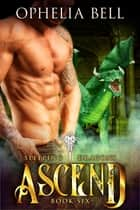 Ascend ebook by Ophelia Bell