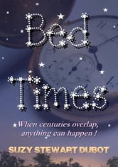 Bed Times! ebook by Suzy Stewart Dubot