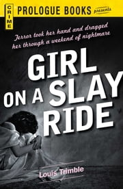 Girl on a Slay Ride ebook by Louis Trimble