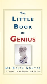 The Little Book of Genius ebook by Keith Souter