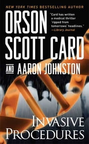 Invasive Procedures ebook by Orson Scott Card,Aaron Johnston