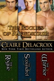 The Rogues of Ravensmuir Boxed Set ebook by Claire Delacroix