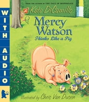Mercy Watson Thinks Like a Pig ebook by Kate DiCamillo