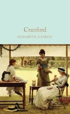 Cranford ebook by Elizabeth Gaskell, Dr Josie Billington