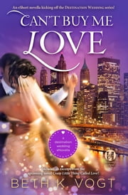 Can't Buy Me Love ebook by Beth K. Vogt