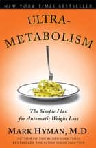 Ultrametabolism ebook by M.D. Mark Hyman