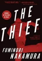 The Thief ebook by Fuminori Nakamura