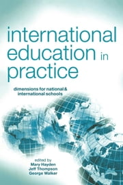 International Education in Practice ebook by Hayden, Mary
