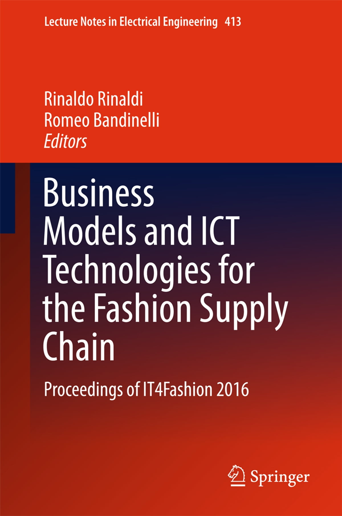 Business Models and ICT Technologies for the Fashion Supply Chain ebook by  - Rakuten Kobo