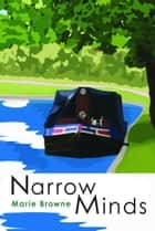 Narrow Minds ebook by Marie Browne