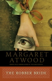 The Robber Bride ebook by Margaret Atwood