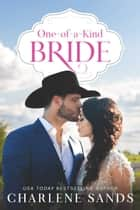 One-of-a-Kind Bride ebook by
