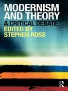 Modernism and Theory ebook by Stephen Ross