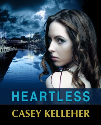 Heartless ebook by Casey Kelleher