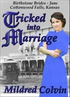 Tricked into Marriage ebook by