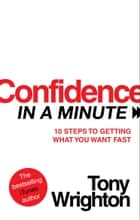 Confidence in a Minute ebook by Tony Wrighton