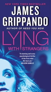 Lying with Strangers ebook by James Grippando