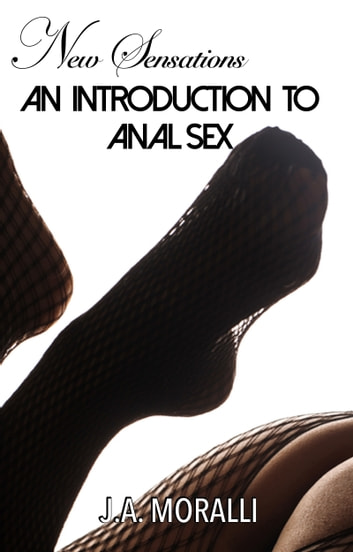 Her intro to anal sex