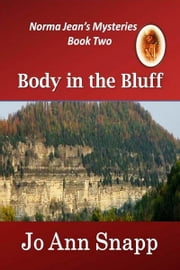 Body in the Bluff Norma Jean's Mysteries Series Book Two ebook by Jo Ann Snapp