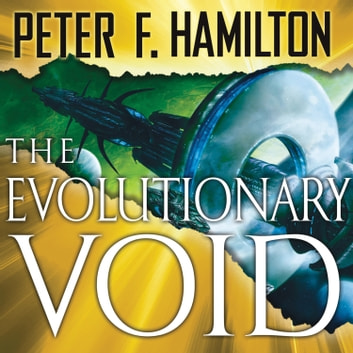 The Evolutionary Void audiobook by Peter F. Hamilton