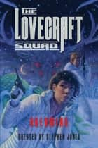 The Lovecraft Squad - Dreaming ebook by Stephen Jones