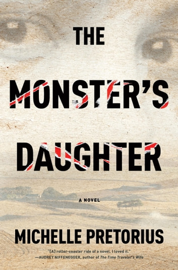 The Monster's Daughter ebook by Michelle Pretorius