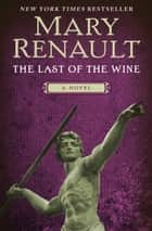 Aristotle detective ebook by margaret doody 9780226131849 the last of the wine a novel ebook by mary renault fandeluxe PDF