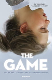 The game eBook by Davide Morosinotto, Lucia Vaccarino