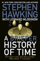 A Briefer History of Time - The Science Classic Made More Accessible eBook by Stephen Hawking, Leonard Mlodinow