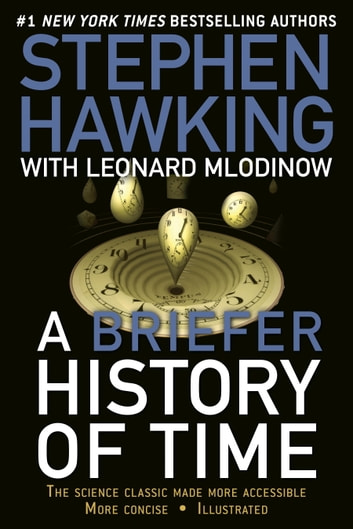 A Briefer History of Time - The Science Classic Made More Accessible ebook by Stephen Hawking,Leonard Mlodinow
