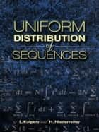 Uniform Distribution of Sequences ebook by L. Kuipers, H. Niederreiter