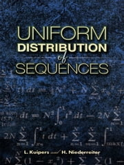 Uniform Distribution of Sequences ebook by L. Kuipers,H. Niederreiter