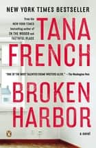 Broken Harbor ebook by Tana French