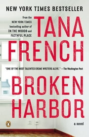 Broken Harbor - A Novel ebook by Tana French