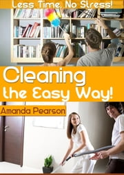 Cleaning the Easy Way ebook by Amanda Pearson
