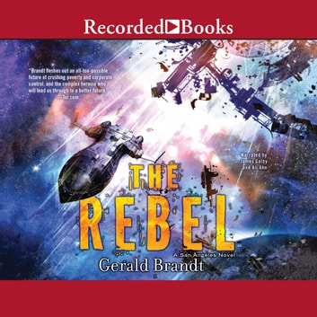 The Rebel audiobook by Gerald Brandt