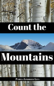 Count the Mountains ebook by Pamela Lindholm-Levy
