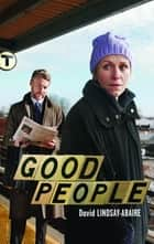 Good People ebook by David Lindsay-Abaire