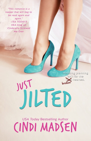 Just Jilted ebook by Cindi Madsen