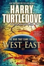 West and East ebook by Harry Turtledove