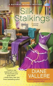 Silk Stalkings ebook by Diane Vallere