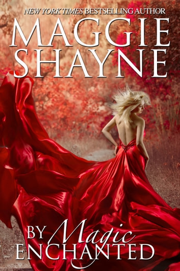 By Magic Enchanted - Book 2 ebook by Maggie Shayne