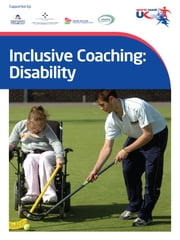 Inclusive Coaching: Disability ebook by sports  coach UK