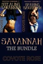 Wolfpack Gangbang: Savannah (M/mmm/f werewolf erotica bundle) ebook by Coyote Rose