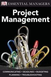 DK Essential Managers: Project Management ebook by Peter Hobbs